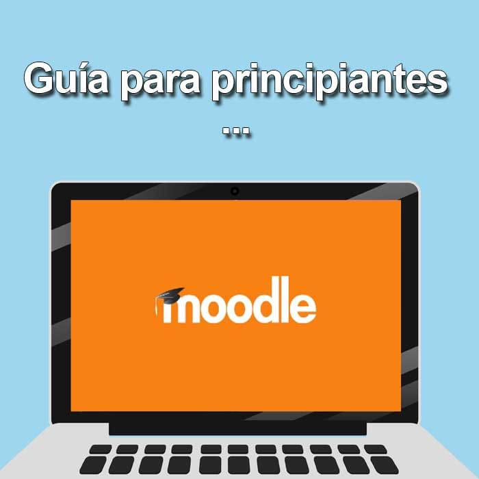 Guía para principiantes de Moodle